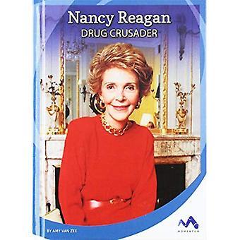 Nancy Reagan: Drug Crusader� (Influential First Ladies)