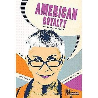 The Royal Queen's Reign #3� (American Royalty)