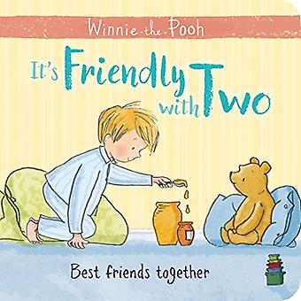 Winnie-the-Pooh: It's Friendly with Two [Board book]
