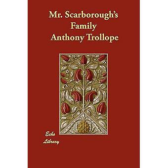 Mr. Scarborough famiglia di Trollope & Anthony