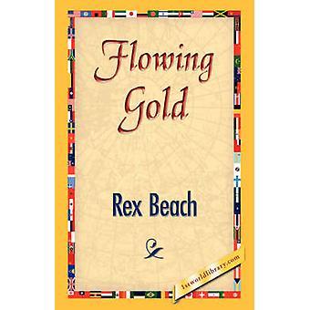 Flowing Gold by Beach & Rex