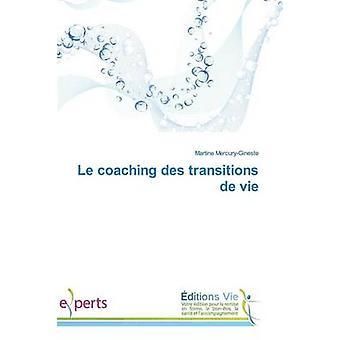 Le coaching des transitions de vie by MERCURYGINESTEM