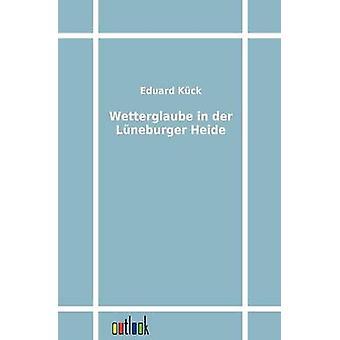 Wetterglaube in der Lneburger Heide esittäjä Kck & Eduard