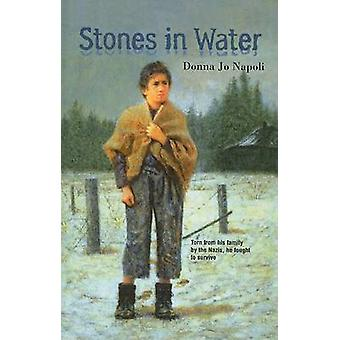Stones in Water by Donna Jo Napoli - 9780780796140 Book