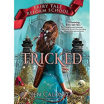 Tricked by Jen Calonita - 9781492637950 Book