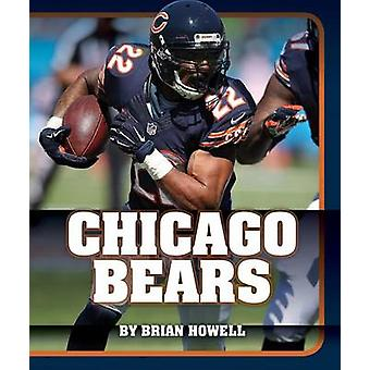 Chicago Bears by Brian Howell - 9781634070072 Book