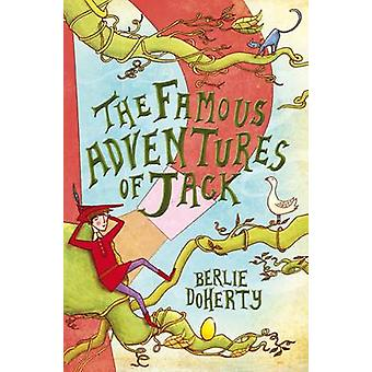 The Famous Adventures of Jack by Berlie Doherty - 9781846471421 Book