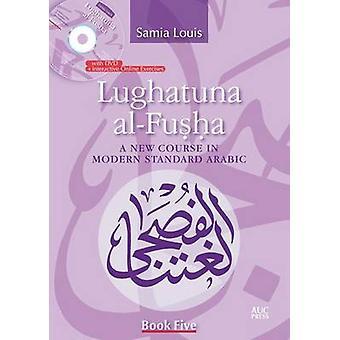 Lughatuna al-Fusha by Samia Louis - 9789774166198 Book