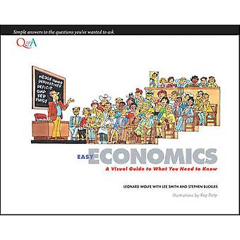 Easy Economics - A Visual Guide to What You Need to Know by Lee Smith
