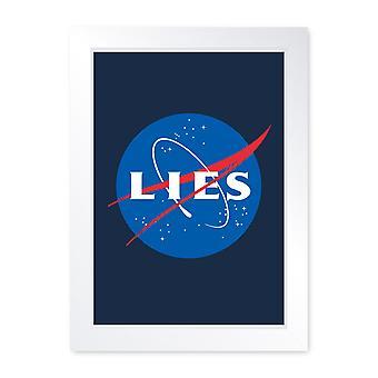 Lies, Framed Or Frameless Poster Print - Flat Earth Society NASA Wall Art Gift
