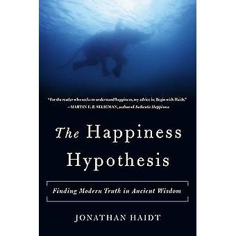 Lycka hypotesen (2: a reviderade upplagan) av Jonathan Haidt - 97