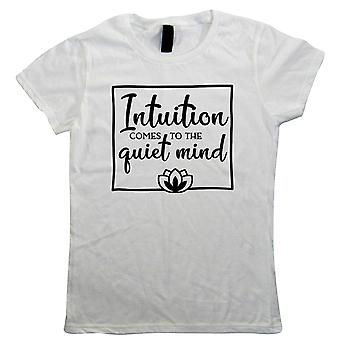 Intuição Chega à Mente Tranquila, Camiseta das Mulheres - Presente de meditação sua mãe