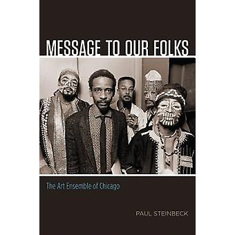 Message to Our Folks by Paul Steinbeck