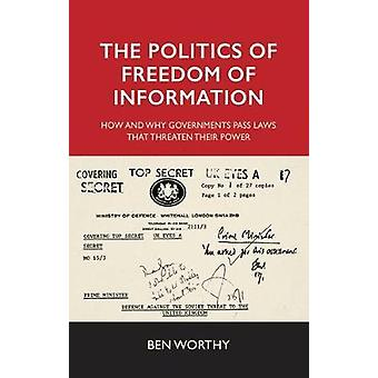 Politics of Freedom of Information by Ben Worthy