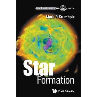 Star Formation by Mark R Krumholz