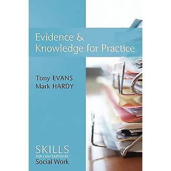 Evidence and Knowledge for Practice by Tony Evans - Mark A. Hardy - 9