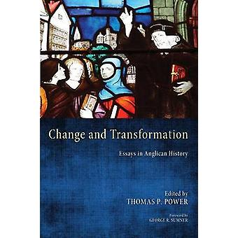 Change and Transformation by Power & Thomas P.