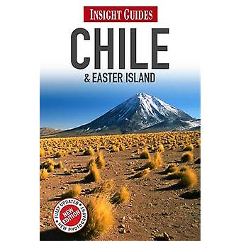 Insight Guides Chile amp Easter Island by Insight Guides