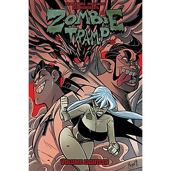 Zombie Tramp Volume 18 Sex Clubs and Rock and Roll by Dan Mendoza & Vince Hernandez & By artist Marco Maccagni & Edited by Nicole D Andria