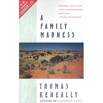 Family Madness by Keneally & Thomas