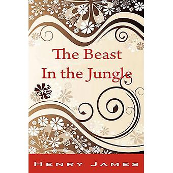 The Beast in the Jungle by James & Henry