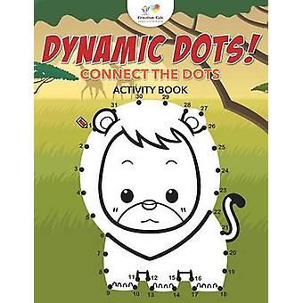 Dynamic Dots Connect the Dots Activity Book by Kreative Kids
