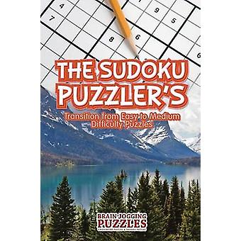 The Sudoku Puzzlers Transition From Easy to Medium Difficulty Puzzles by Brain Jogging Puzzles
