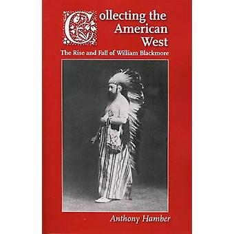 Collecting the American West by Hamber & Anthony