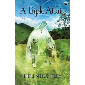 A Triple Affair by Huntley & Helen