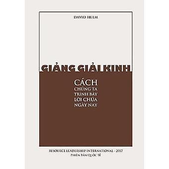 Ging Gii Kinh Cch Chng Ta Trnh By Li Cha Ngy Nay by Helm & David