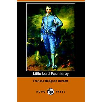 Little Lord Fauntleroy par Burnett & Frances Hodgson