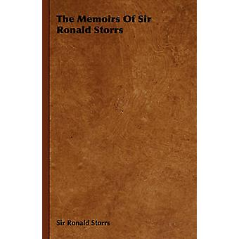The Memoirs of Sir Ronald Storrs by Storrs & Ronald