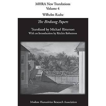 Wilhelm Raabe The Birdsong Papers by Raabe & Wilhelm