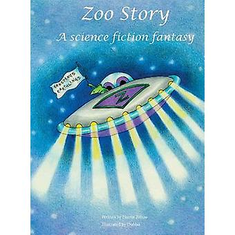 Zoo Story A science fiction fantasy by Tobias & Harris