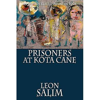 Prisoners at Kota Cane by Salim & Leon