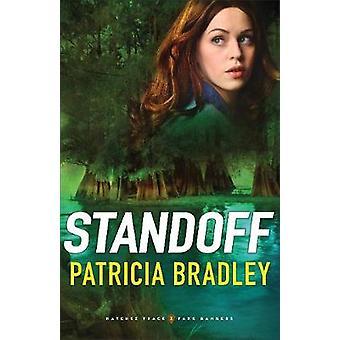 Standoff by Patricia Bradley - 9780800735739 Book