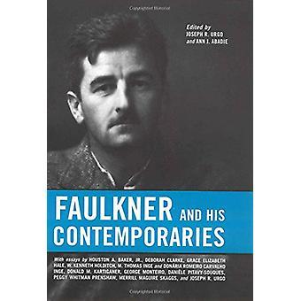 Faulkner och hans samtida av Joseph R. Urgo - 9781578066797 Bok