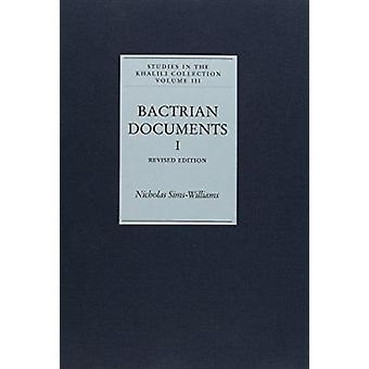 Bactrian Documents from Northern Afghanistan - Legal and Economic Docu