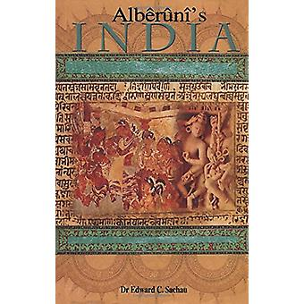 Alberuni'S India - An Account of the Religion - Philosophy - Literatur