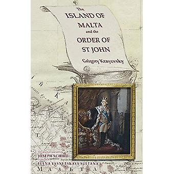 The Islands of Malta and the Order of St John - Grigory Krayevsky by J