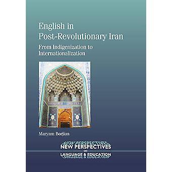 Engelska i post-revolutionära Iran - från Indigenization till internationella