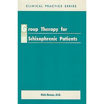 Group Therapy for Schizophrenic Patients by Nick Kanas - 978088048172