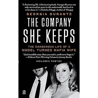 The Company She Keeps by Georgia Durante - 9780451225689 Book