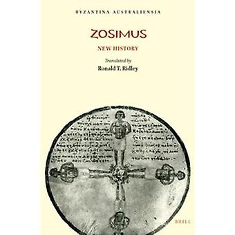 Zosimus - New History by Ronald T. Ridley - 9780959362602 Book