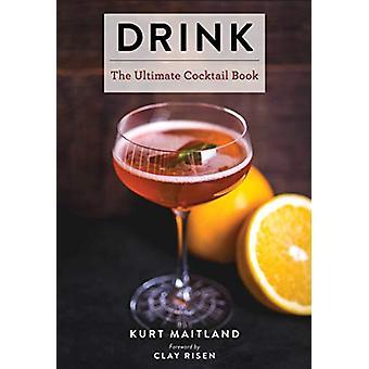 Drink by Kurt Maitland - 9781604338317 Book