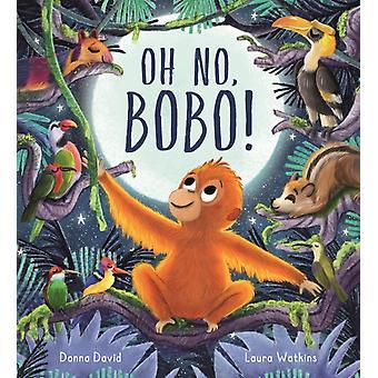 Oh No Bobo by Donna David