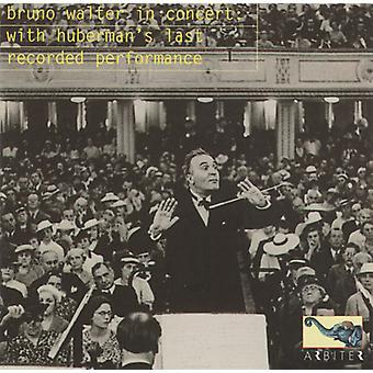 ベートーヴェン ・ モーツァルト - コンサートでブルーノ ・ ワルター: と Huberman の記録の最後のパフォーマンス [CD] USA 輸入
