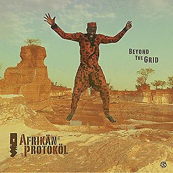 Afrikan Protokol - Beyond the Grid [CD] USA import