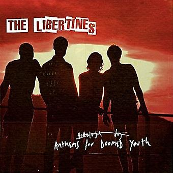 Libertines - Anthems for Doomed Youth [CD] USA import