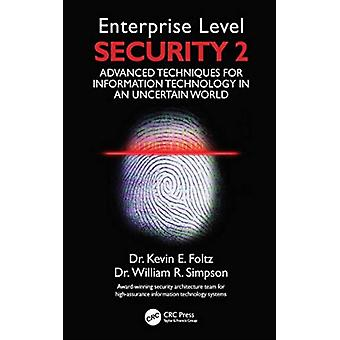 Enterprise Level Security 2 by Foltz & Kevin E.Simpson & William R.Institute for Defense Analyses